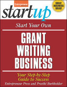 Start Your Own Grant Writing Business 1st edition 9781599181592 1599181592