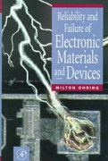 Reliability and Failure of Electronic Materials and Devices 0 9780125249850 0125249853