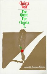 The Quest for Christa T. 1st Edition 9780374515348 0374515344