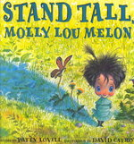 Stand Tall, Molly Lou Melon 0 9780399234163 0399234160