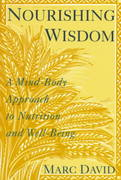 Nourishing Wisdom 1st Edition 9780517881293 0517881292