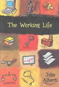 The Working Life 1st edition 9780321094223 0321094220