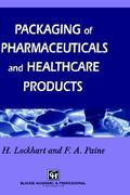 Packaging of Pharmaceuticals and Healthcare Products 1st edition 9780751401677 0751401676