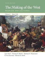 The Making of the West, Volume C: Since 1740 3rd edition 9780312465100 0312465106