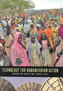 Technology For Humanitarian Action 2nd edition 9780823223930 0823223930