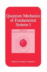 Quantum Mechanics of Fundamental Systems 1st edition 9780306427596 0306427591