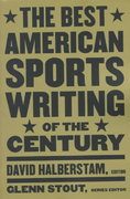 The Best American Sports Writing of the Century 1st Edition 9780395945148 0395945143