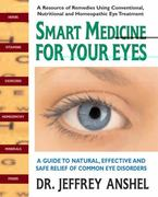 Smart Medicine for Your Eyes 1st edition 9780757003011 075700301X