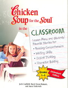 Chicken Soup for the Soul in the Classroom 0 9780757306938 0757306934