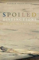 Spoiled Distinctions 1st Edition 9780190201036 0190201037