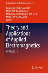 Theory and Applications of Applied Electromagnetics 1st Edition 9783319172682 3319172689