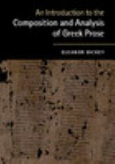 An Introduction to the Composition and Analysis of Greek Prose 1st Edition 9780521184250 0521184258