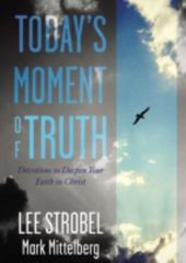 Moments of Truth 1st Edition 9780310359401 0310359406