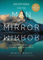 Devotions for the Man in the Mirror 25th Edition 9780310360148 0310360145