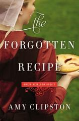 The Forgotten Recipe 1st Edition 9780310342731 0310342732