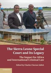The Sierra Leone Special Court and Its Legacy 1st Edition 9781107546004 1107546001
