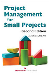 Project Management for Small Projects, Second Edition 2nd Edition 9781567264753 1567264751