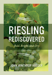 Riesling Rediscovered 1st Edition 9780520962163 0520962168