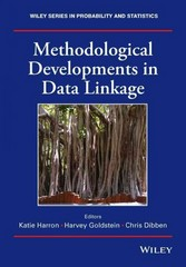 Methodological Developments in Data Linkage 1st Edition 9781118745878 1118745876