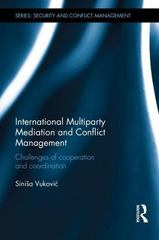 International Multiparty Mediation and Conflict Management 1st Edition 9781138809581 1138809586