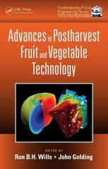 Advances in Postharvest Fruit and Vegetable Technology 1st Edition 9781482216967 1482216965