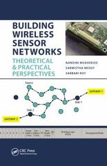 Building Wireless Sensor Networks 1st Edition 9781482230062 1482230062