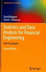 Statistics and Data Analysis for Financial Engineering 2nd Edition 9781493926145 1493926144