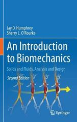 An Introduction to Biomechanics 2nd Edition 9781493926237 1493926233