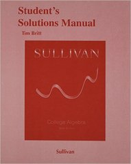 Student's Solutions Manual (valuepack) for College Algebra 10th Edition 9780321999436 0321999436