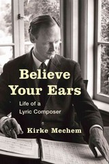 Believe Your Ears 1st Edition 9781442250765 1442250763