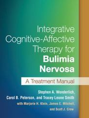 Integrative Cognitive-Affective Therapy for Bulimia Nervosa 1st Edition 9781462522002 1462522009