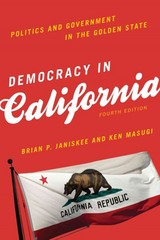 Democracy in California 4th Edition 9781442247536 1442247533
