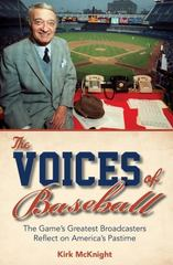 The Voices of Baseball 1st Edition 9781442244474 144224447X