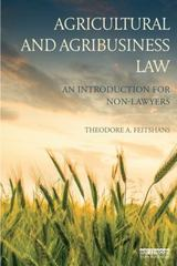 Agricultural and Agribusiness Law 1st Edition 9781138838796 1138838799