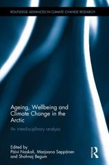 Ageing, Wellbeing and Climate Change in the Arctic 1st Edition 9781317485933 1317485939