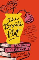 The Bront Plot 1st Edition 9781401689759 1401689752