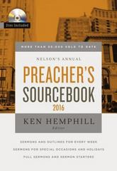 Nelson's Annual Preacher's Sourcebook 2016 1st Edition 9780718041830 0718041836