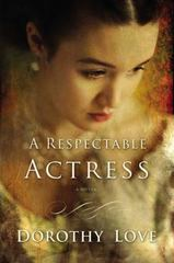 A Respectable Actress 1st Edition 9781401687595 1401687598