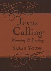 Jesus Calling Morning and Evening Devotional 1st Edition 9780718040154 0718040155