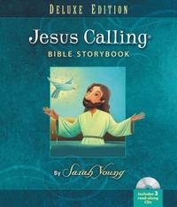 Jesus Calling Bible Storybook Deluxe Edition 1st Edition 9780718021634 0718021630