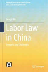Labor Law in China 1st Edition 9783662469286 3662469286
