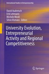University Evolution, Entrepreneurial Activity and Regional Competitiveness 1st Edition 9783319177137 3319177133