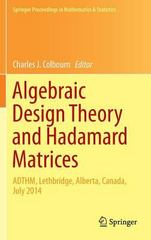 Algebraic Design Theory and Hadamard Matrices 1st Edition 9783319177298 331917729X