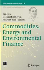 Commodities, Energy and Environmental Finance 1st Edition 9781493927333 1493927337