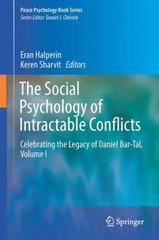 The Social Psychology of Intractable Conflicts 1st Edition 9783319178608 3319178601