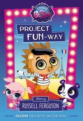 Littlest Pet Shop: Project FUN-Way 1st Edition 9780316301381 0316301388