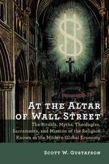 At the Altar of Wall Street 1st Edition 9780802872807 0802872808
