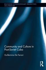 Community and Culture in Post-Soviet Cuba 1st Edition 9781138934382 1138934380