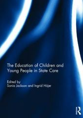 The Education of Children and Young People in State Care 1st Edition 9781138934863 1138934860