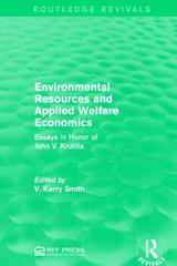Environmental Resources and Applied Welfare Economics 1st Edition 9781317388197 1317388194